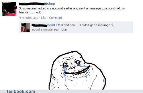 forever alone,hackers,hacked
