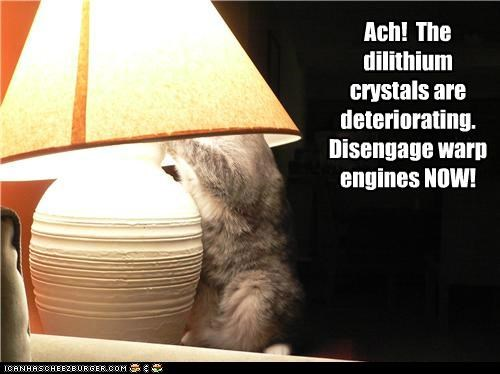 caption captioned cat Command deteriorating dilithium crystals disengage drive lamp now order Star Trek warp