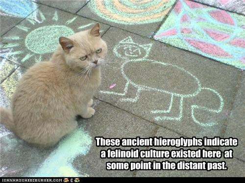These ancient hieroglyphs indicate a felinoid culture existed here at some point in the distant past.