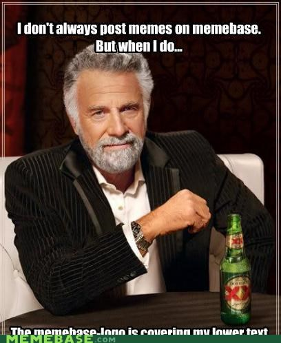 dos equis,memebase,text,the most interesting man in the world,watermark,xx