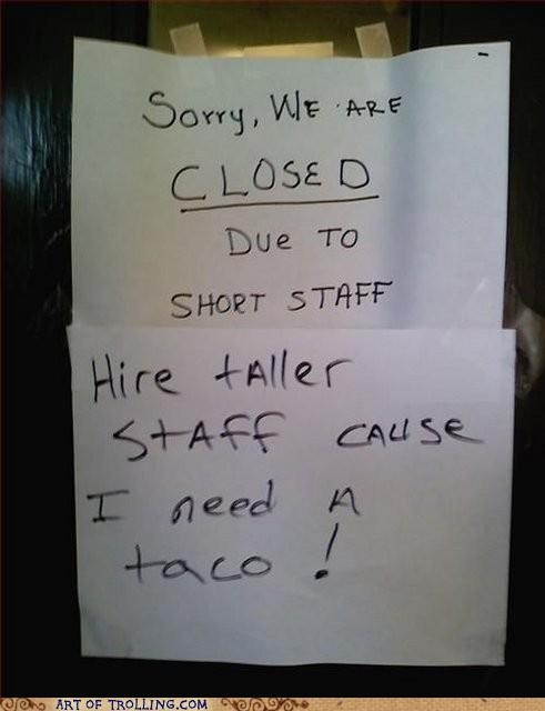 IRL,short staff,sign,taco