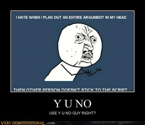 doing it wrong,hilarious,meme,Y U NO