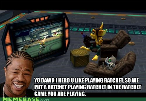 clank,Inception,ratchet,video games,yo dawg