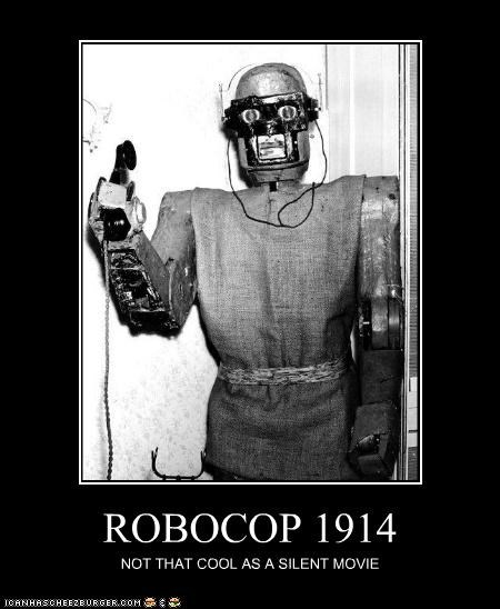 ROBOCOP 1914 NOT THAT COOL AS A SILENT MOVIE