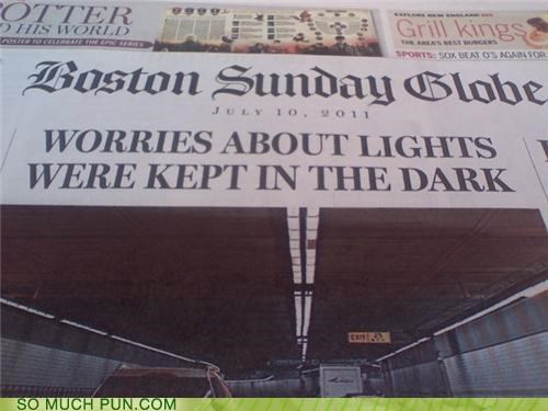 boston globe,contradiction,dark,headline,kept,lights,news,newspaper,touché,worries