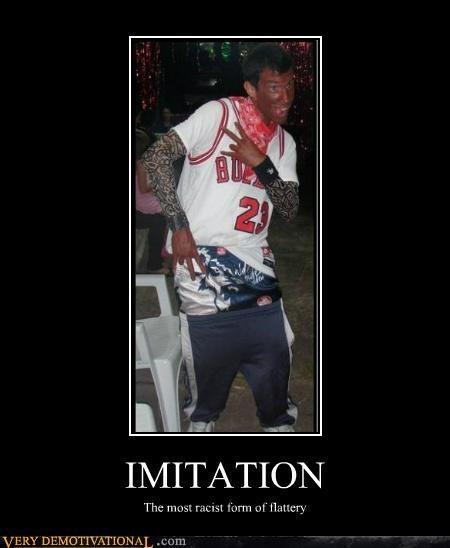 flattery hilarious imitation racist - 4960637952