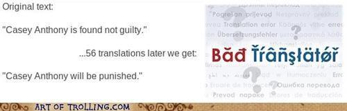 Bad Translator Casey Anthony guilty verdict - 4960741376