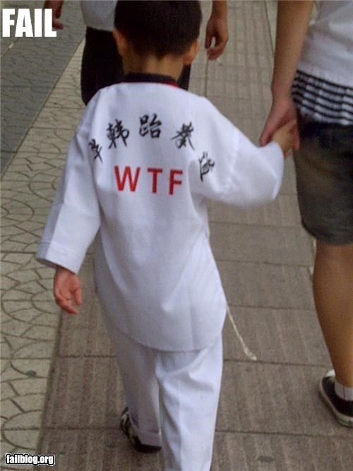 Fail karate robe Supposed to be an abbreviation for some karate club. I guess in China people hardly know what WTF means......