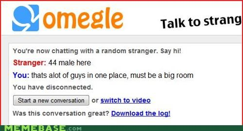 chatting,guys,internet,men,no women on the internet,Omegle