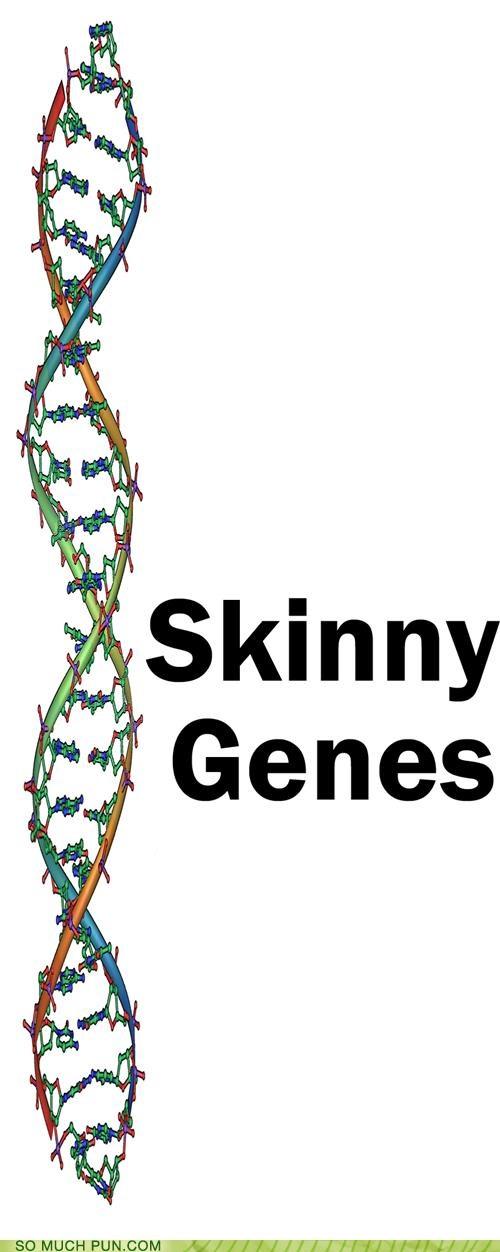 genes,homophone,jeans,literalism,mom,mom jeans,skinny,skinny jeans