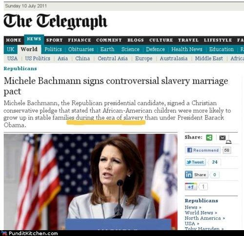 gay rights Michele Bachmann political pictures religion slavery - 4962859776