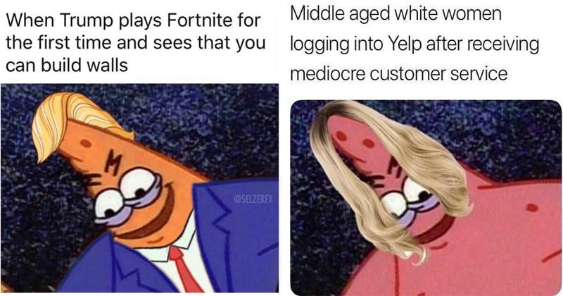Funny Savage Patrick memes.