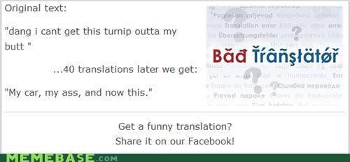 Bad Translator,car,turnip,weird,wtf