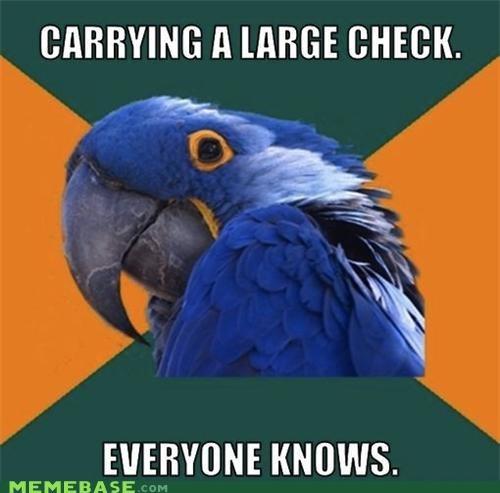 cash check everyone money Paranoid Parrot - 4966093568