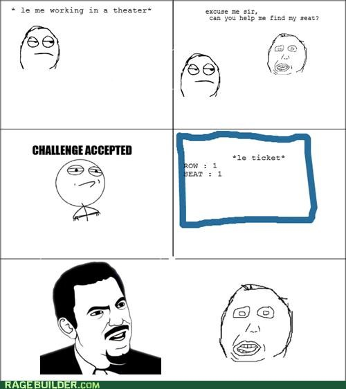 Challenge Accepted,Rage Comics,really,seat,theater