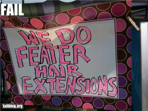 fashion,feathers,g rated,hair,hair dos,signs,spelling,trendy