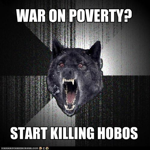 hobos,Insanity Wolf,poverty,war