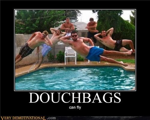 bros douchebags fly hilarious pool - 4969643520