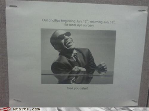 out of office,ray charles,surgery