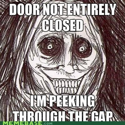 closed door horror Memes night terrors peeking - 4969935104