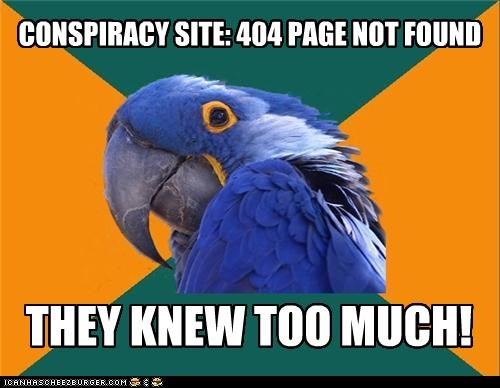 404 conspiracy knew mel gibson Paranoid Parrot website - 4970002944
