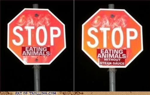 animals,IRL,peta,stop sign,tasty