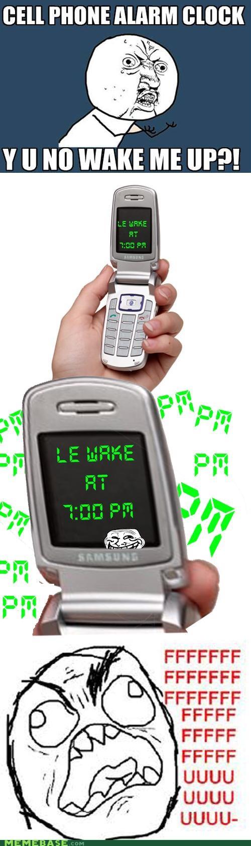 alarm FRIDAY morning phone pm troll waking up Y U No Guy - 4973487104