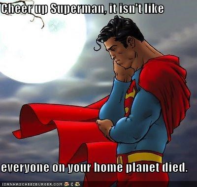 dead,planet,sad face,Super-Lols,superman