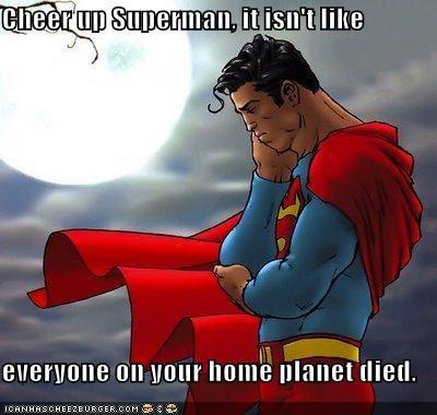 dead planet sad face Super-Lols superman - 4974534400