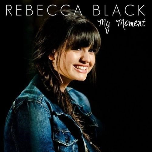cover art,FRIDAY,Here We Go Again,My Moment,Rebecca Black