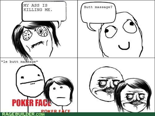 massage,me gusta,poker face,Rage Comics,sore