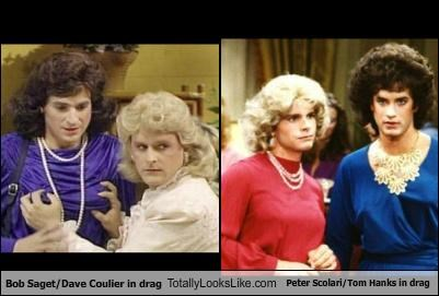 Bob Saget/Dave Coulier in drag Totally Looks Like Peter Scolari/Tom Hanks in drag