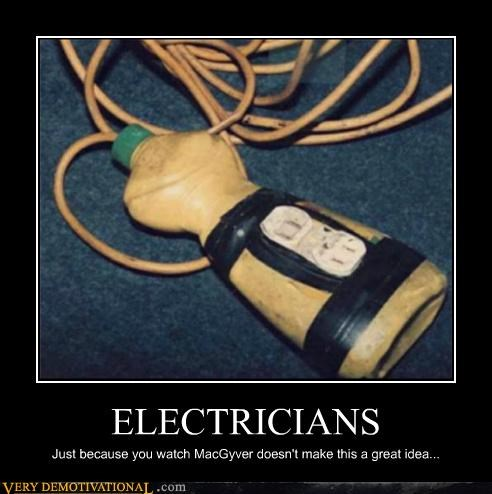 bad idea,bottle,electrician,idiots,plug