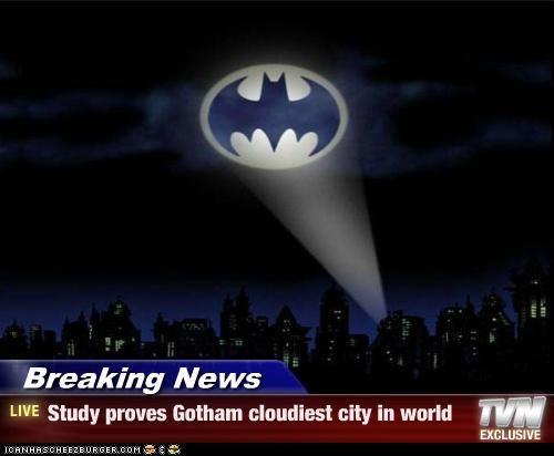 Bat signal batman cloudy gotham Super-Lols