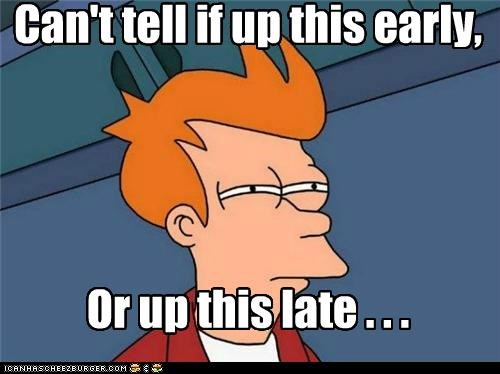 cant tell day early fry late time - 4976157952