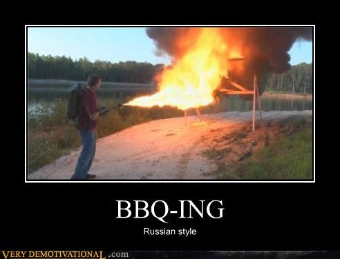bbq,flame thrower,Pure Awesome,russia