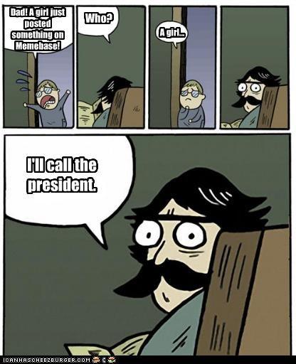 girl memebase president stare dad what - 4977070592