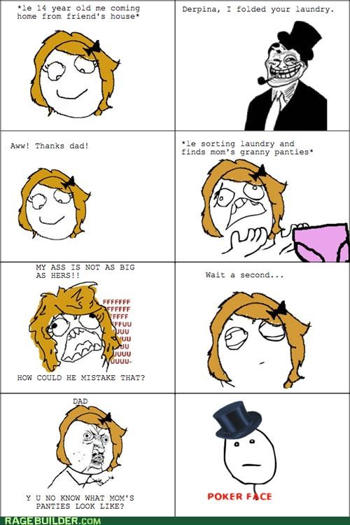 dad,mom,panties,poker face,Rage Comics,Sad