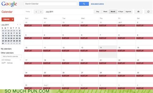 calendar,everyday-im-hustlin,google,google calendar,literalism,rick ross,song,title