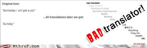 Bad Translator,job search,procrastination