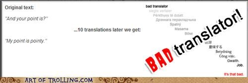 Bad Translator point pointy weird - 4982323456