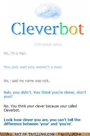 Cleverbot,girl,grammar,nick,what,your,youre