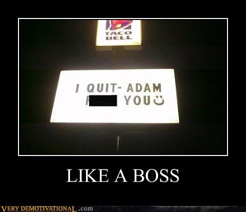 hilarious job quit sign taco bell