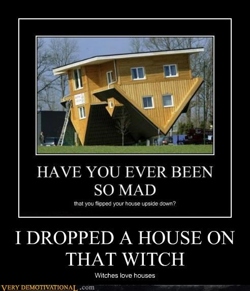 hilarious house witch wizard of oz wtf - 4985789184