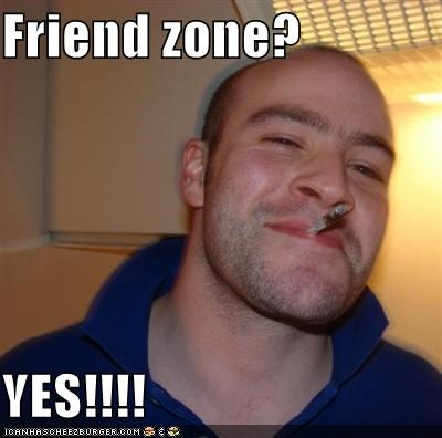 cheers,friend zone,girls,Good Guy Greg,sex,yes