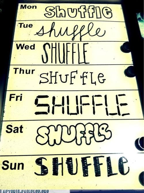every day,shufflin