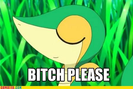 betch please sassy snivy - 4988545024