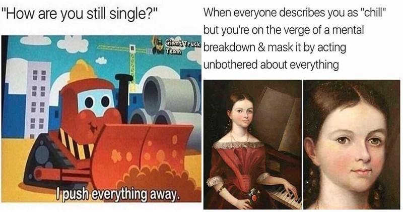Funny depressing memes, dank memes, friendship, relationships.