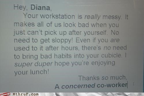coworker mess passive aggressive sign - 4989304320