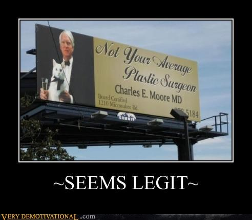 billboard,hilarious,plastic surgeon,seems legit